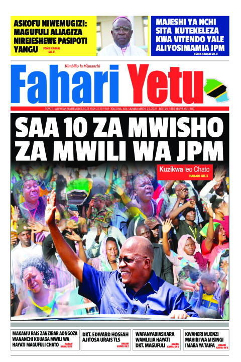 SAA 10 ZA MWISHO ZA MWILI WA JPM | Fahari Yetu
