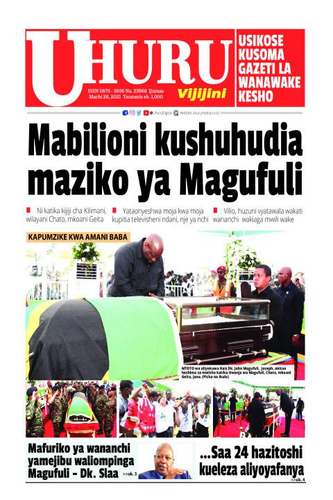 Mabilioni kushuhudia maziko ya Magufuli | Uhuru