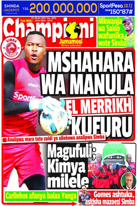 MSHAHARA WA MANURA EL MERRIKH KUFURU | Champion Jumamosi