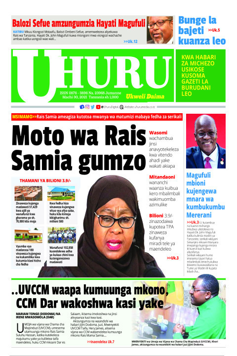Moto wa Rais Samia gumzo | Uhuru