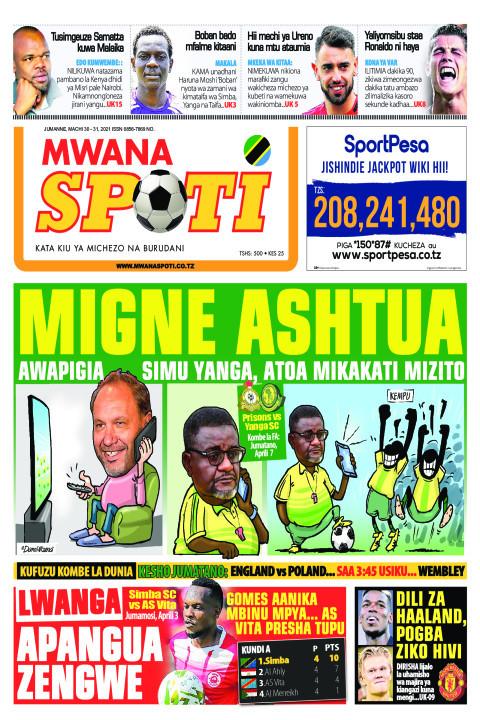 MIGNE ASHTUA,LWANGA APANGUA ZENGWE  | Mwanaspoti