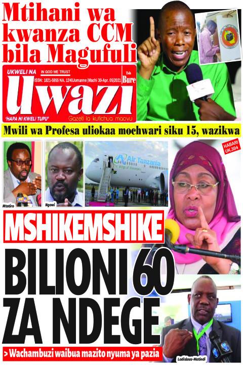 MSHIKEMSHIKE BILIONI 60 ZA NDEGE | Uwazi