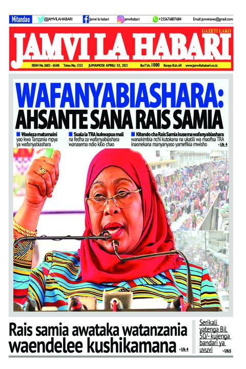 Wafanyabiashara: Ahsante sana Rais Samia | Jamvi La Habari