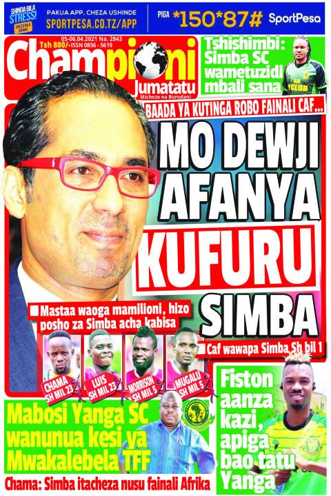 MO DEWJI AFANYA KUFURU SIMBA | Champion Jumatatu