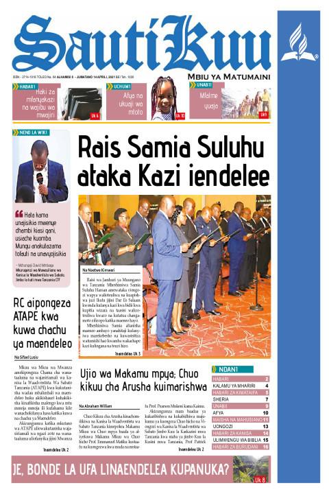 RAIS SAMIA SULUHU ATAKA KAZI IENDELEE | Sauti Kuu Newspaper