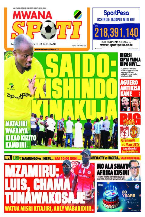 SAIDO:KISHINDO KINAKUJA,MZAMIRU:LUIS,CHAMA TUNAWAKOSAJE? | Mwanaspoti