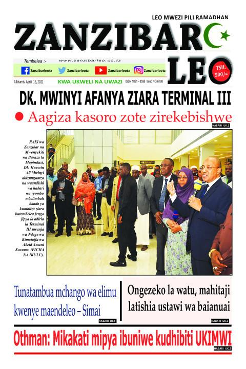 DK. MWINYI AFANYA ZIARA TERMINAL III | ZANZIBAR LEO