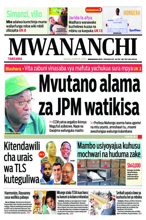 MVUTANO ALAMA ZA JPM WATIKISA    Mwananchi