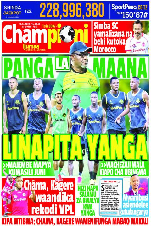 PANGA LA MAMA LINAPITA YANGA | Championi Ijumaa