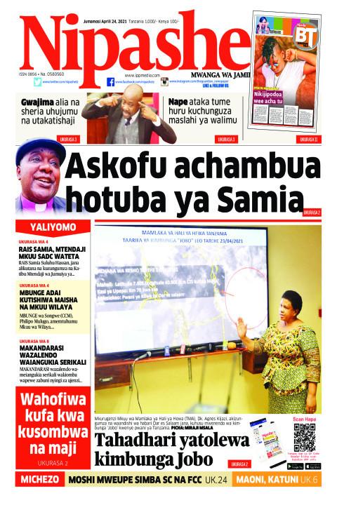 Askofu achambua hotuba ya Samia | Nipashe