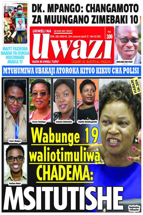 Wabunge 19 waliotimuliw CHADEMA: MSITUTISHE | Uwazi