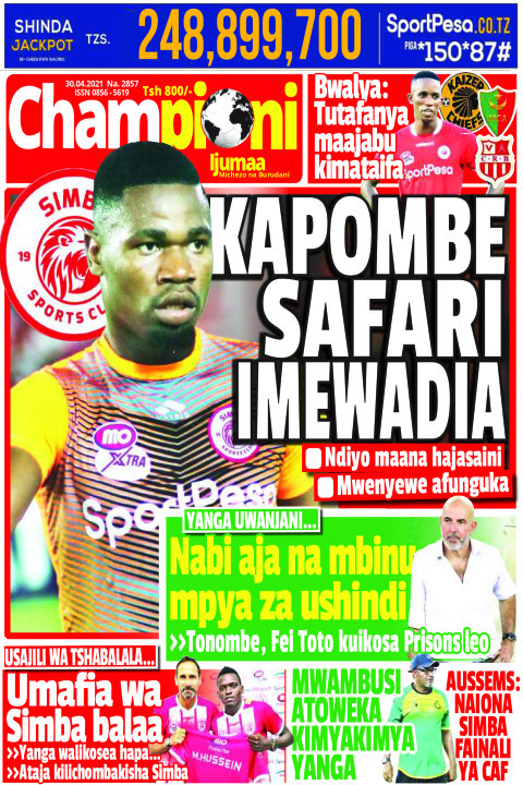 KAPOMBE SAFARI IMEWADIA | Championi Ijumaa