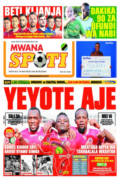 YEYOTE AJE  | Mwanaspoti