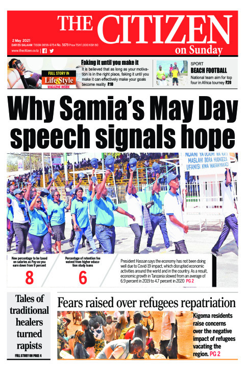 WHY SAMIA'S MAY DAY SPEECH SIGNALS HOPE  | The Citizen