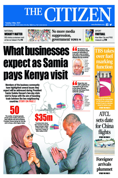 WHAT BUSINESSES EXPECT AS SAMIA PAYS KENYA VISIT  | The Citizen
