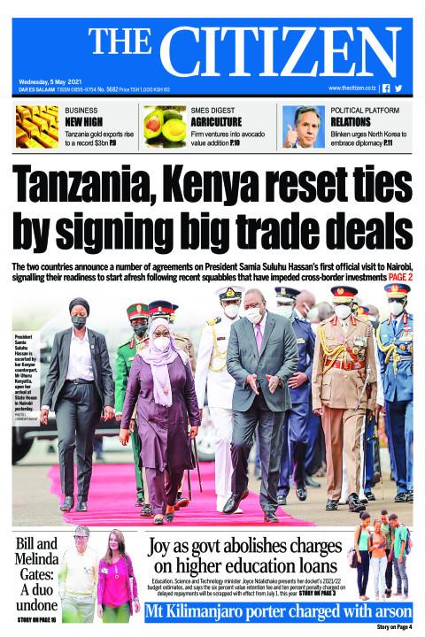 TANZANIA KENYA RESET TIES BY SIGNING BIG TRADE DEALS  | The Citizen