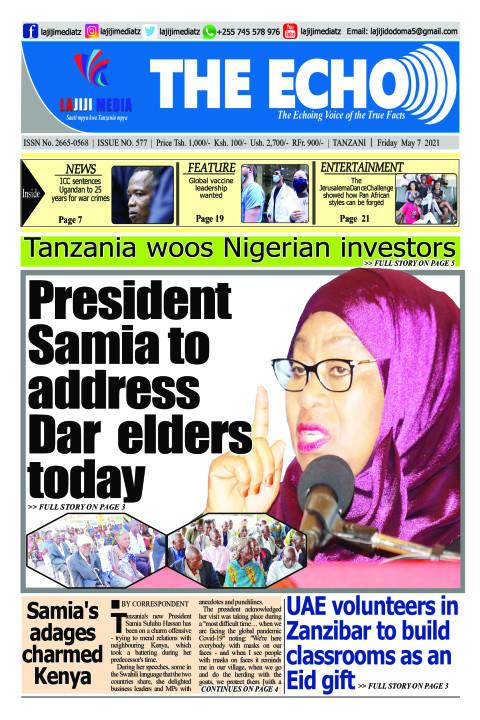 President Samia to address Dar  elders today    | The ECHO