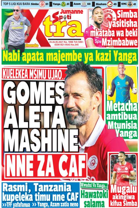 GOMES ALETA MASHINE NNE ZA CAF | SpotiXtra Jumanne