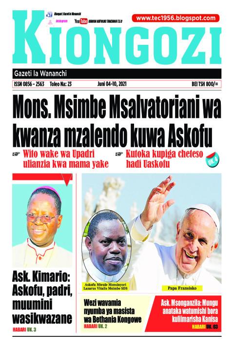 Mons. Msimbe Msalvatoriani wa kwanza mzalendo kuwa Askofu | Kiongozi
