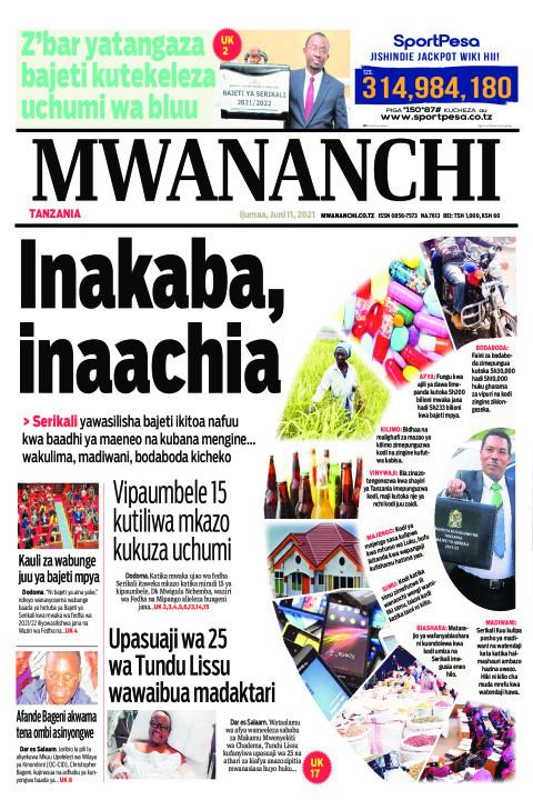 INAKABA INAACHIA  | Mwananchi