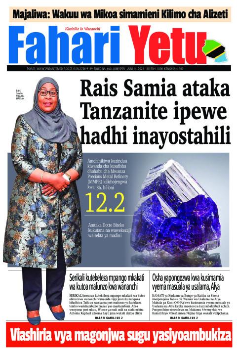 Rais Samia ataka Tanzanite ipewe hadhi inayostahili | Fahari Yetu