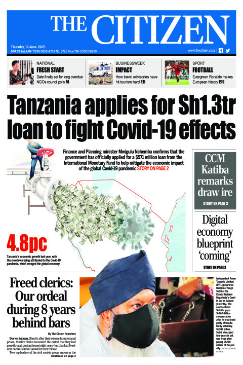 TANZANIA APPLIES FOR SH1.3TR LOAN TO FIGHT COVID-19 EFFECTS | The Citizen
