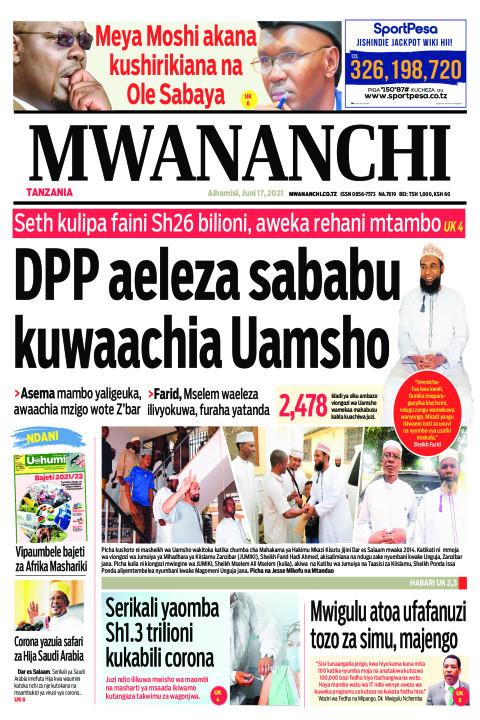 DPP AELEZA SABABU KUWAACHIA UAMSHO  | Mwananchi