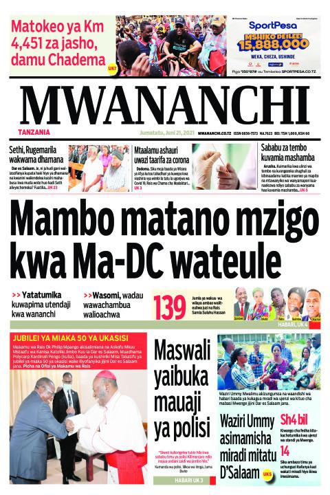 MAMBO MATANO MZIGO KWA MA-DC WATEULE  | Mwananchi