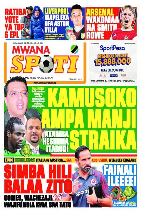 KAMUSOKO AMPA MANJI STRAIKA  | Mwanaspoti