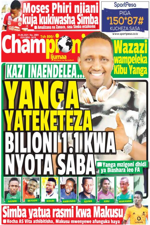YANGA YATELEKEZA BILIONI 1.1 KWA MYOTA SABA | Championi Ijumaa