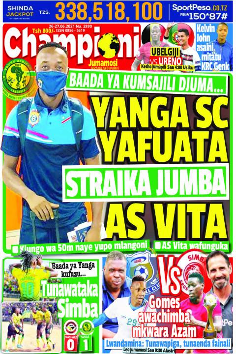 YANGA SC YAFUATA STRAIKA JUMBA AS VITA | Champion Jumamosi