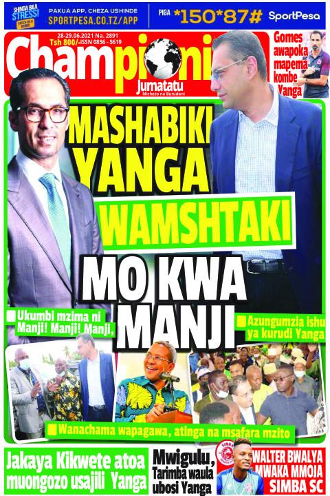 MASHABIKI YANGA WAMSHTAKI MO KWA MANJI | Champion Jumatatu