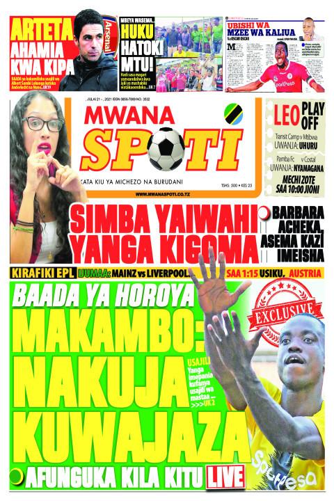 SIMBA YAIWAHI YANGA KIGOMA,BAADA HAROYA MAKAMBO:NAKUJA  KUWA | Mwanaspoti