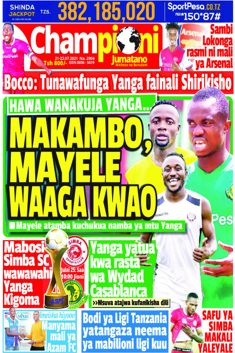 MAKAMBO, MAYELEWAAGA KWAO | Champion Jumatano