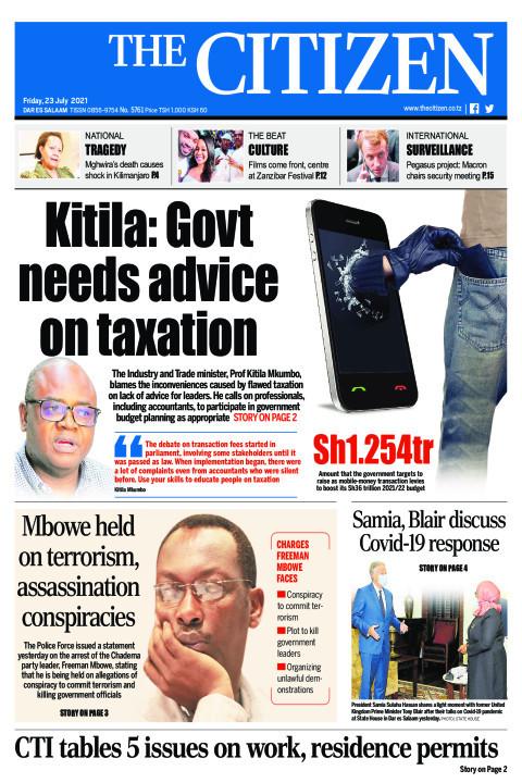 KITILA:GOVT NEEDS ADVICE ON TAXATION  | The Citizen