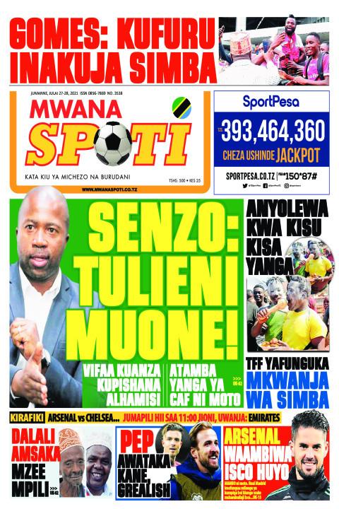 SENZO:TULIENI MUONE!  | Mwanaspoti