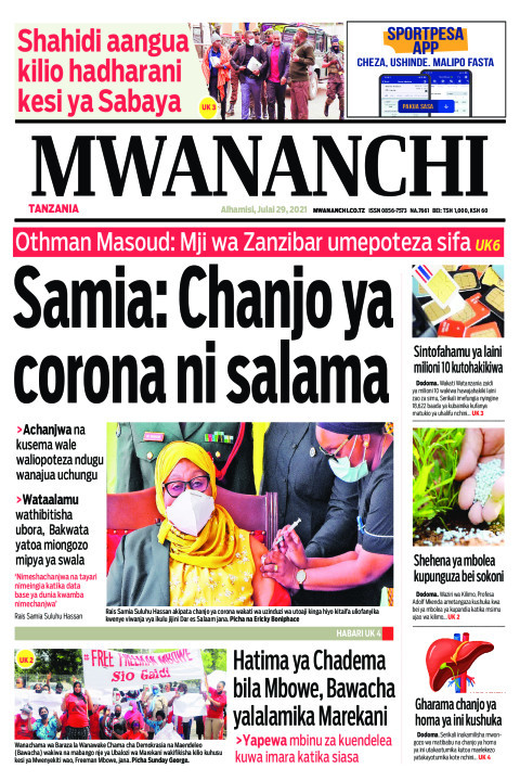 SAMIA:CHANJO YA CORONA NI SALAMA     Mwananchi