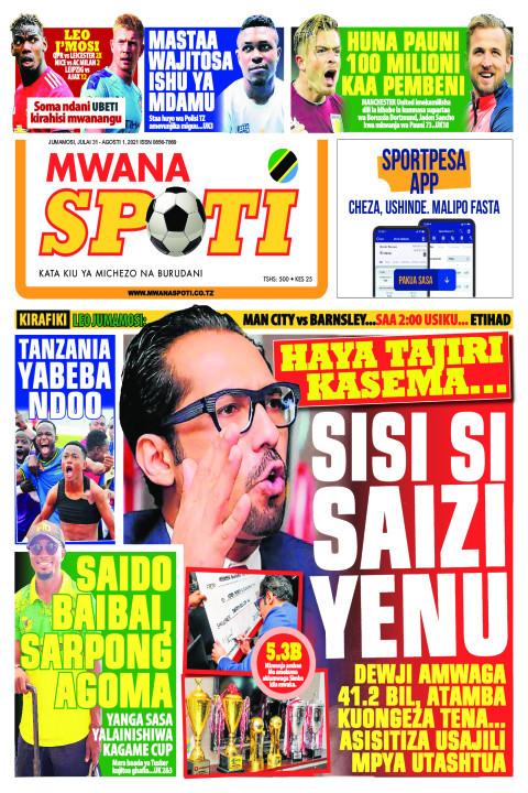 HAYA TAJIRI KASEMA..SISI SI SAIZI YENU  | Mwanaspoti