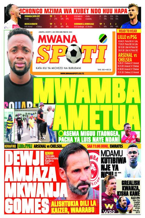 MWAMBA AMETUA,DEWJI AMJAZA MKWANJA GOMES  | Mwanaspoti