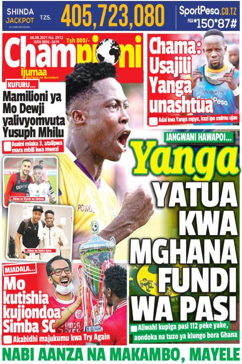 Yanga YATUA KWA MGHANA FUNDI WA PASI | Championi Ijumaa