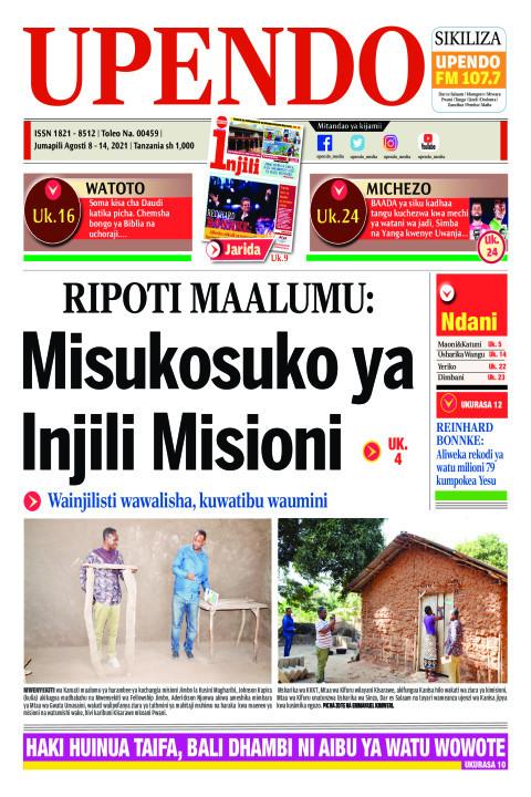 RIPOTI MAALUMU: Misukosuko ya Injili Misioni | Upendo