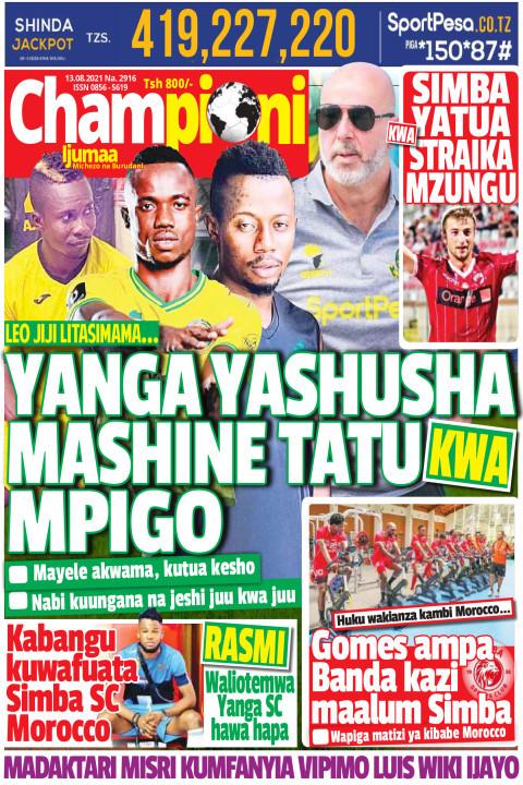 YANGA YASHUSHA MASHINE TATU MPIGO | Championi Ijumaa