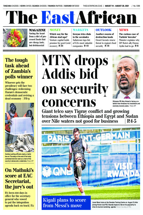 MTN DROPS ADDIS BID ON SECURITY CONCERNS  | The East African
