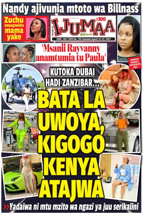 BATA LA UWOYA, KIGOGO KENYA ATAJWA | Ijumaa Wikienda