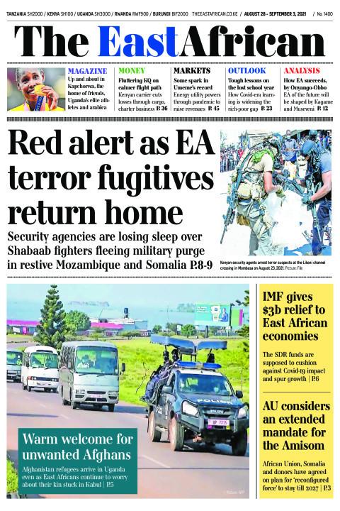 RED ALERT AS EA TERROR FUGITIVES RETURN HOME  | The East African