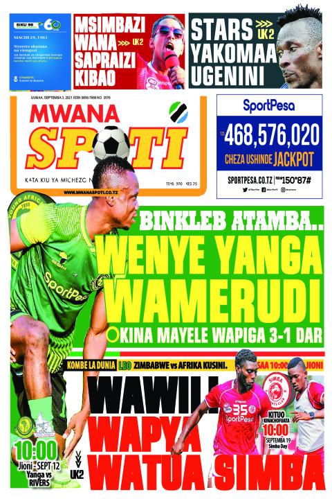 BINKLEB ATAMBA...WENYE YANGA WAMERUDI,WAWILI WAPYA WATUA SIM | Mwanaspoti