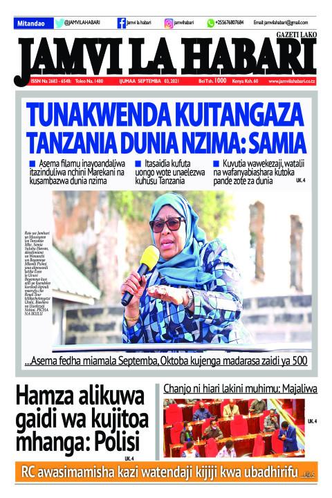 TUNAKWENDA KUITANGAZA TANZANIA DUNIA NZIMA: SAMIA    Jamvi La Habari