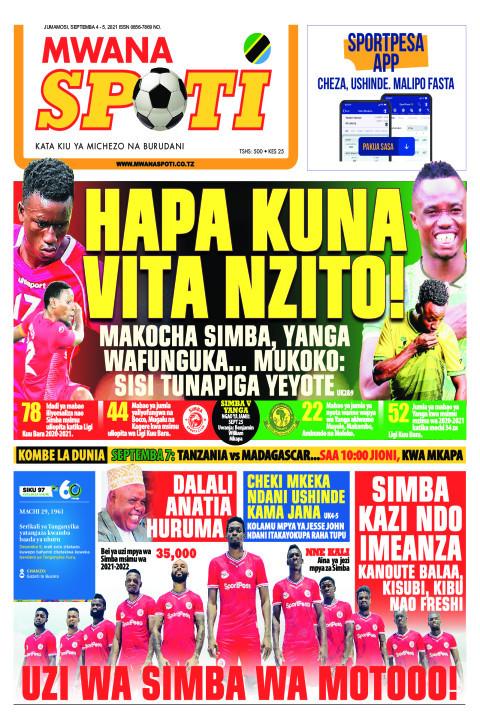 HAPA KUNA VITA NZITO!  | Mwanaspoti