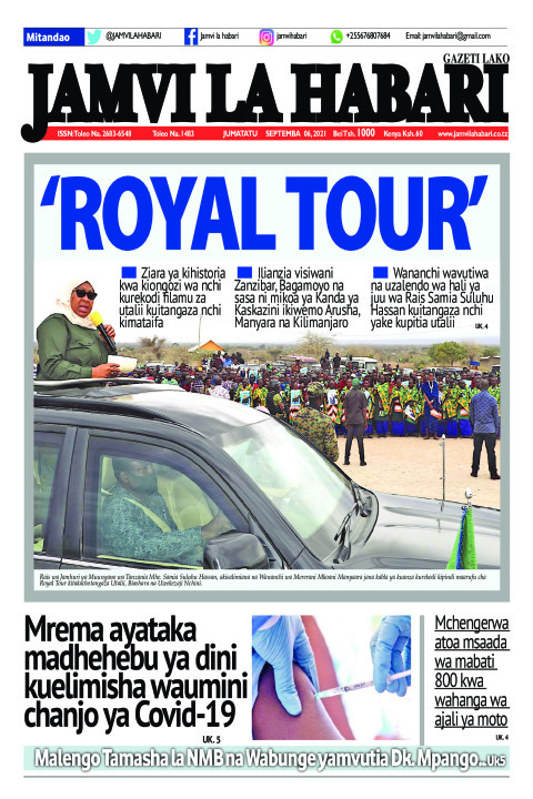 'Royal Tour'   Jamvi La Habari