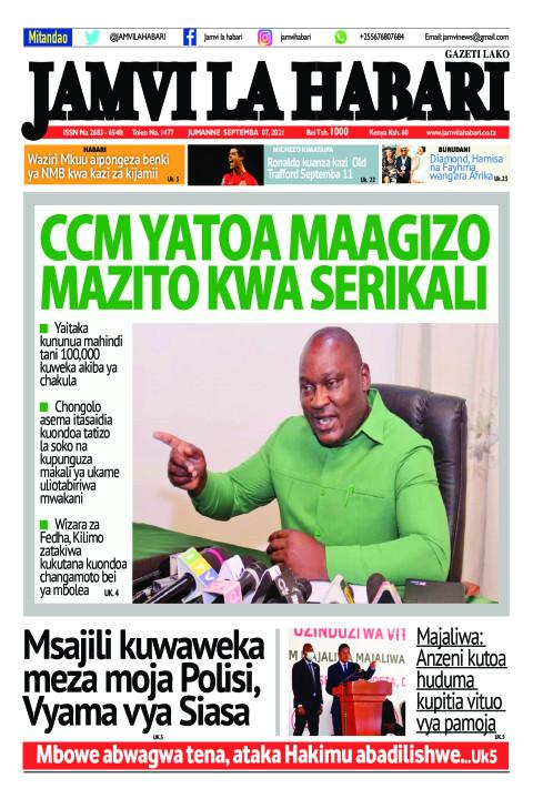 CCM YATOA MAAGIZO MAZITO KWA SERIKALI   Jamvi La Habari